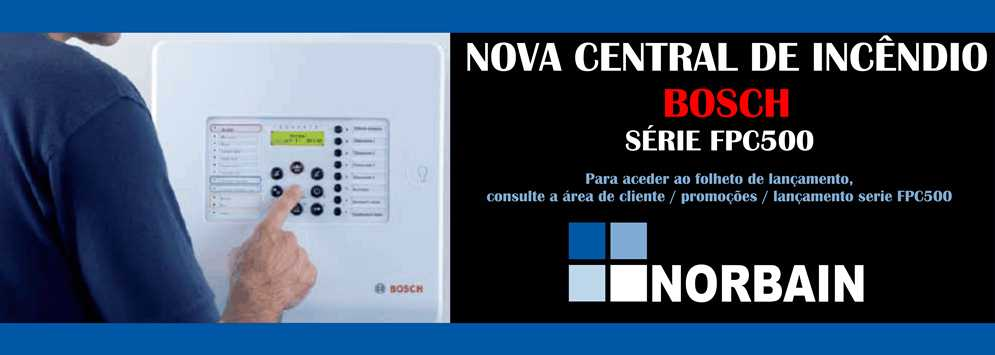 NOVA CENTRAL DE INCNDIO BOSCH